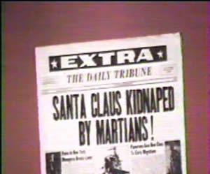 """Santa Claus Kidnaped By Martians"""