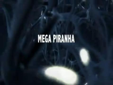 Mega Piranha title card