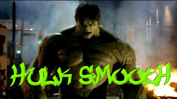HULK SMOOTH