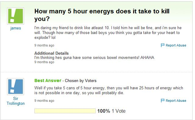 Don't drink more than 5 cans of 5 Hour Energy.