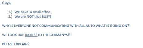 """We look like idoits to the Germans!"""