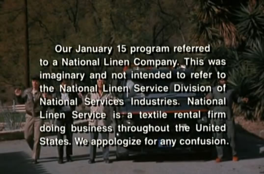 A title card: The show 'appologizes' for mentioning the National Linen Company in a recent episode