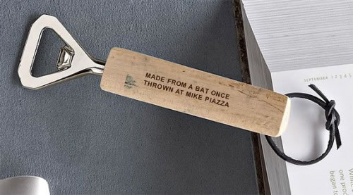 Bottle Opener: 'Made From a Bat Once Thrown at Mike Piazza'