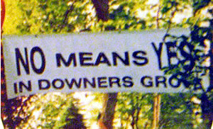 No Means Yes in Downers Grove