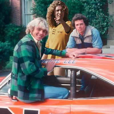 Dukes of Hazzard and Robert Plant