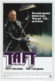 William Howard Taft is Shaft