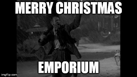 "George Bailey: ""Merry Christmas, Emporium!"""