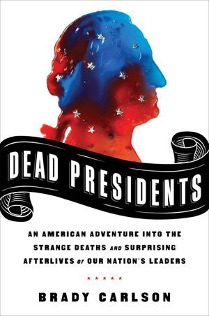 cover of DEAD PRESIDENTS