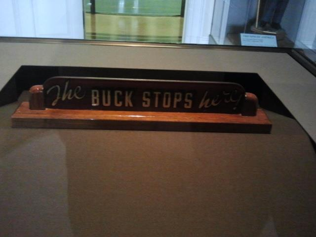 "Harry Truman's ""The Buck Stops Here"" sign"