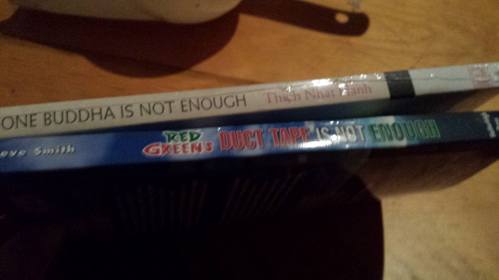 "Two books: ""One Buddha is Not Enough"" and ""Duct Tape is Not Enough"""