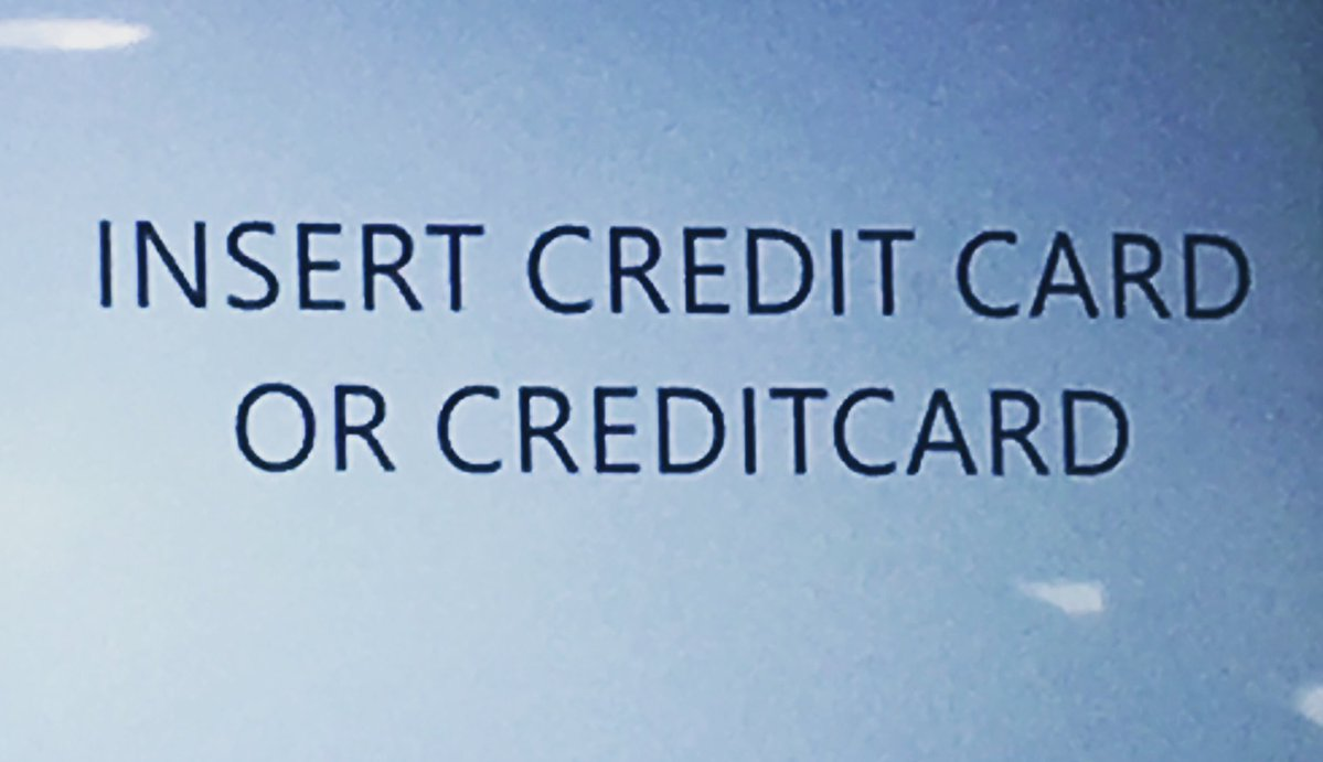 """Screen says """"Insert Credit Card or Creditcard"""""""