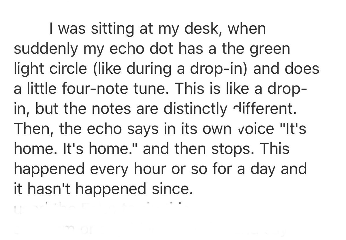 """suddenly my echo dot has a the green light circle (like during a drop-in) and does a little four-note tune. This is like a drop-in, but the notes are distinctly different. Then, the echo says in its own voice ""It's home. It's home."" and then stops."""