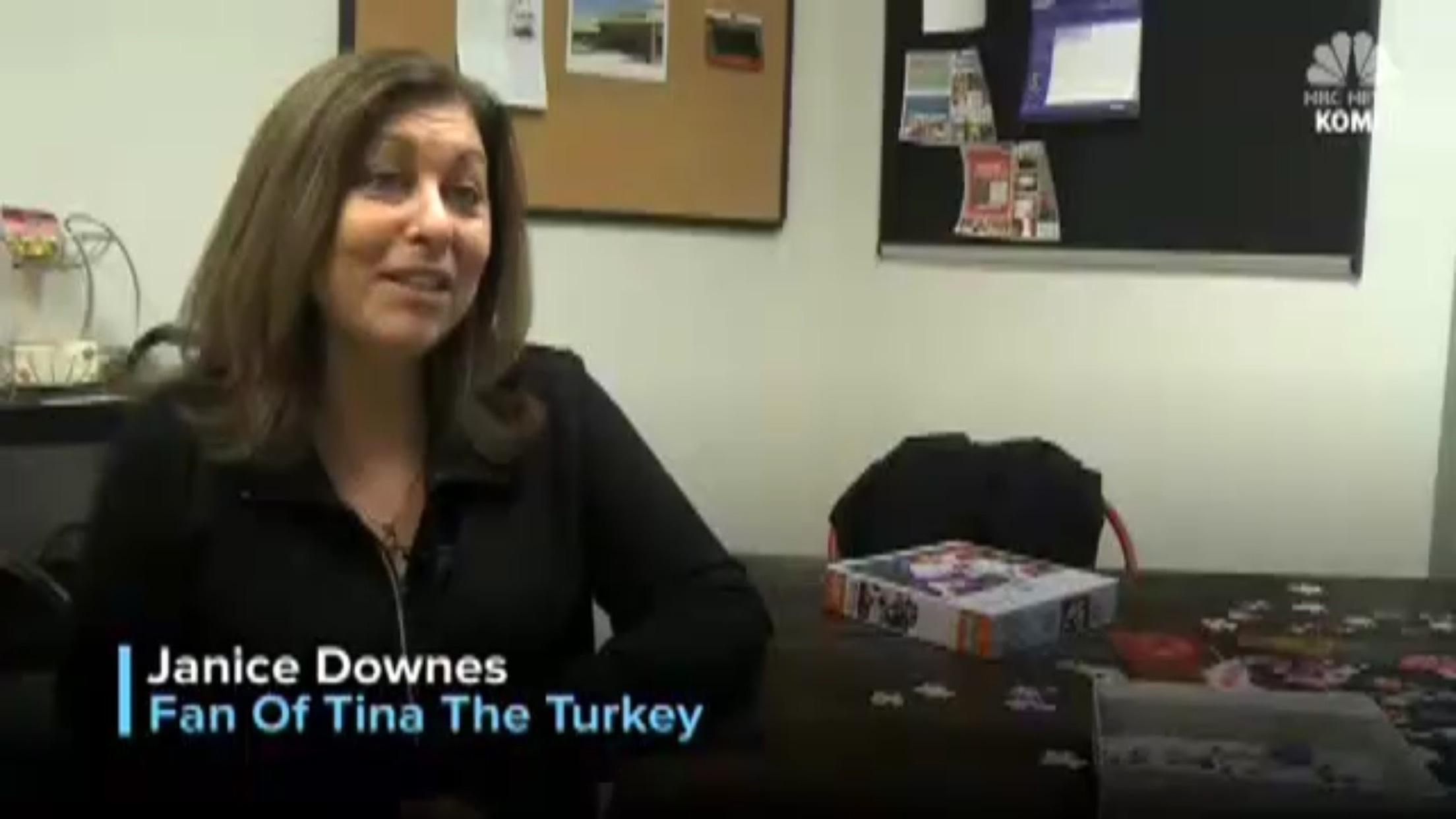 Janice Downes: Fan of Tina the Turkey