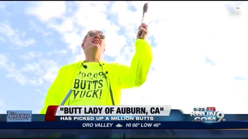 Butt Lady Of Auburn, CA: Has Picked Up A Million Butts