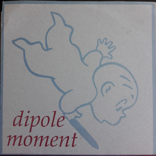 Dipole Moment record cover