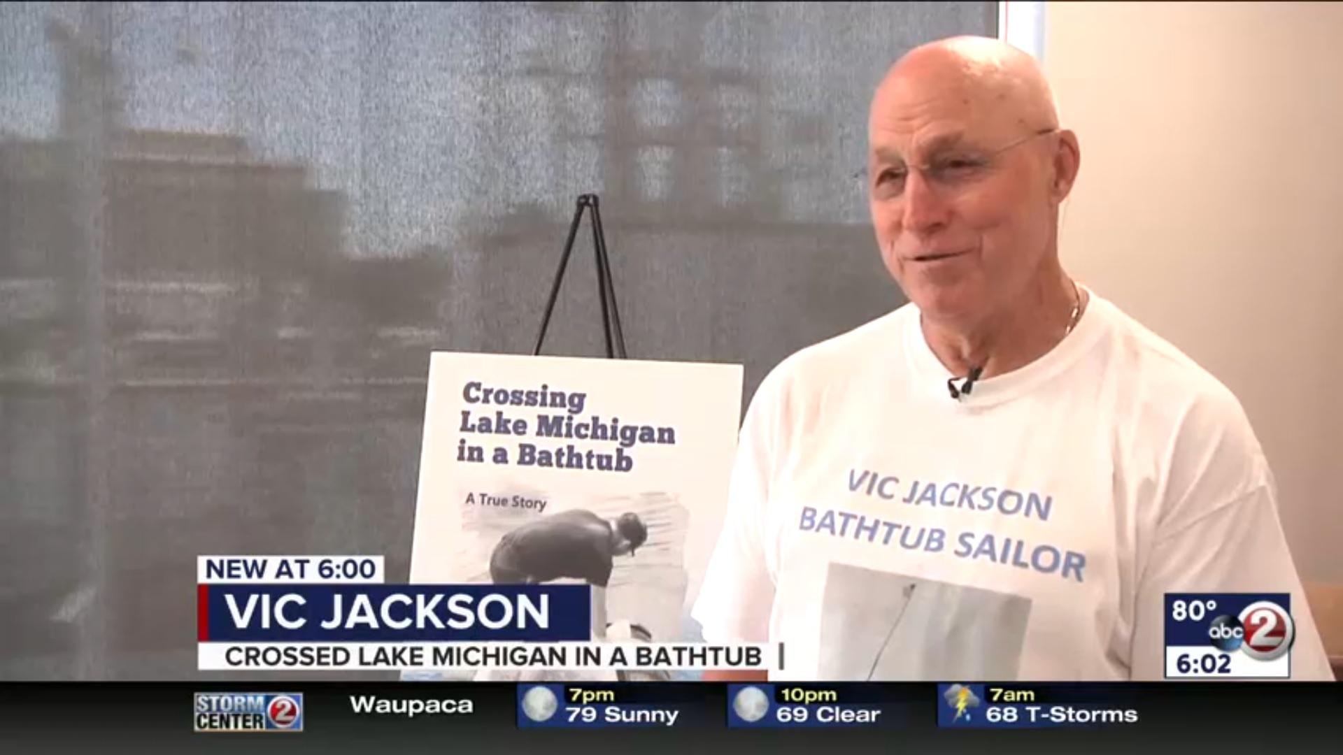 Vic Jackson: Crossed Lake Michigan In A Bathtub