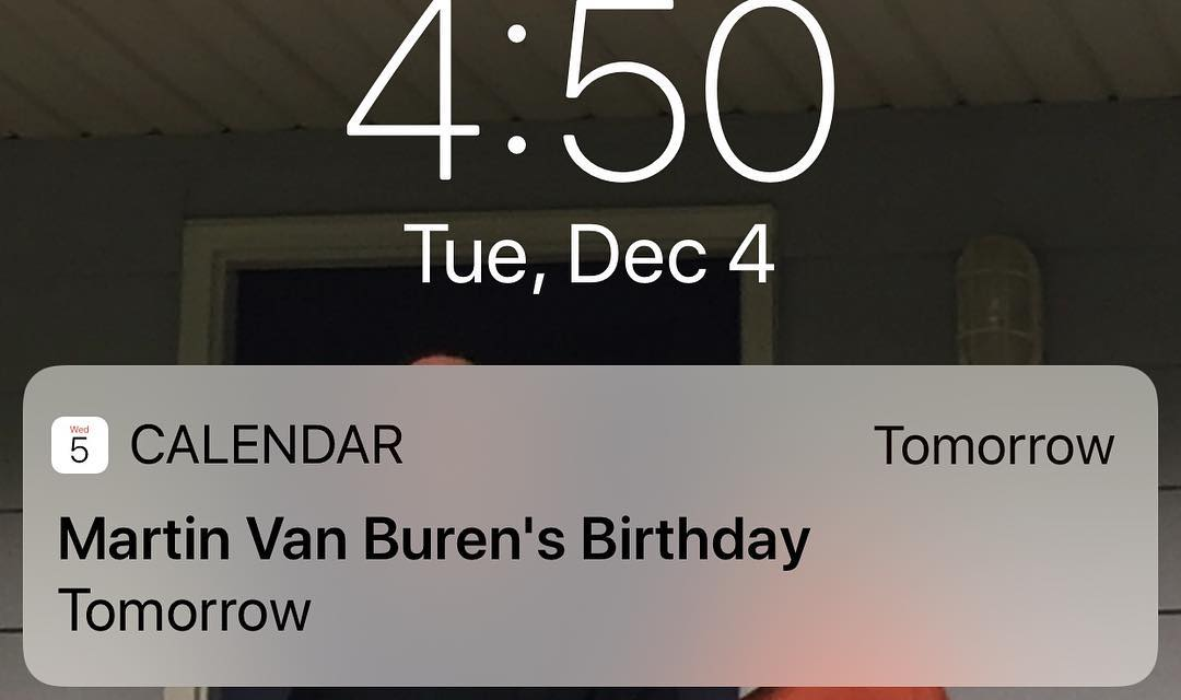 Notification: Martin Van Buren's Birthday