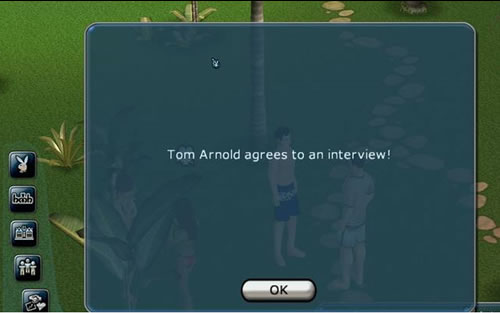 """""""Tom Arnold has agreed to an interview!"""""""