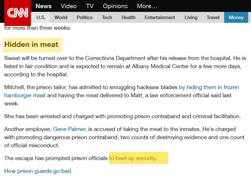 "In a story about prison staff allegedly hiding hacsaws for prisoners in meet, CNN says the prison is going to ""beef up security."""