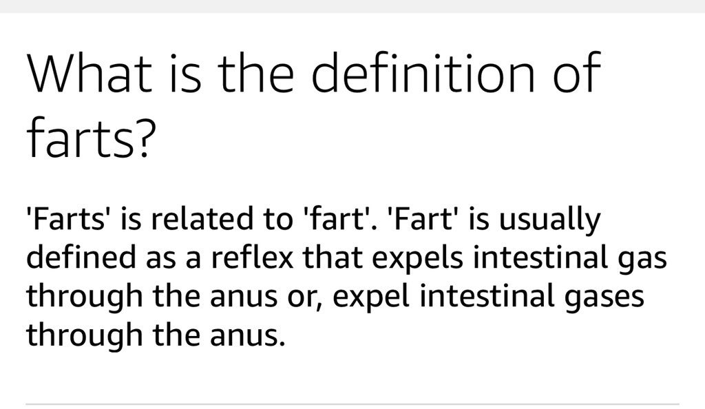 """Alexa, what is the definition of farts?"""