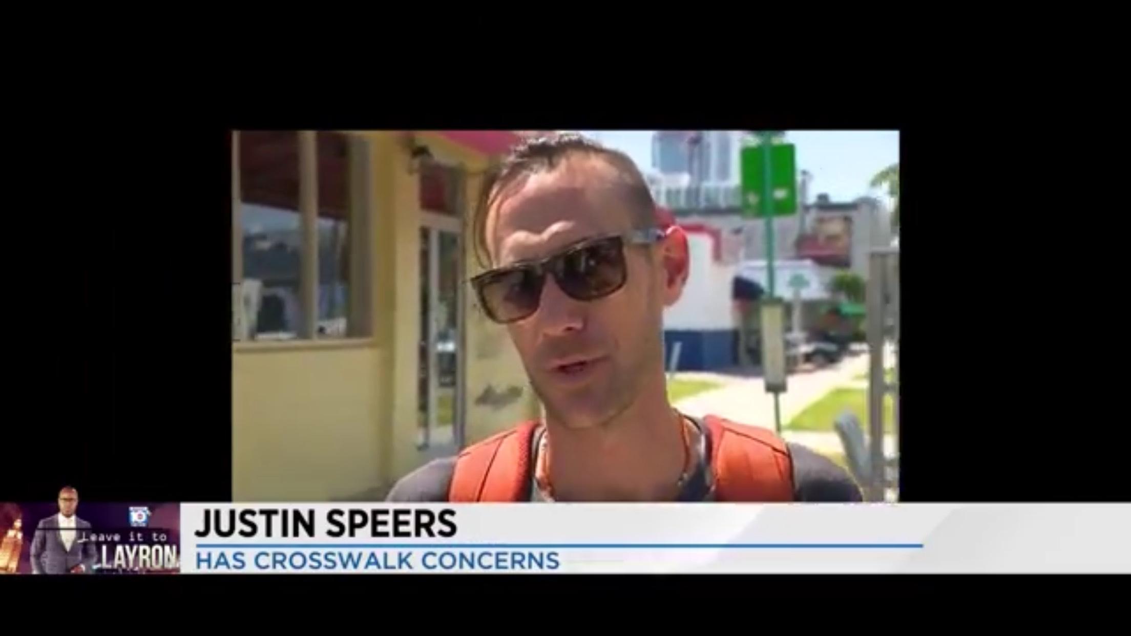 Justin Speers: Has Crosswalk Concerns