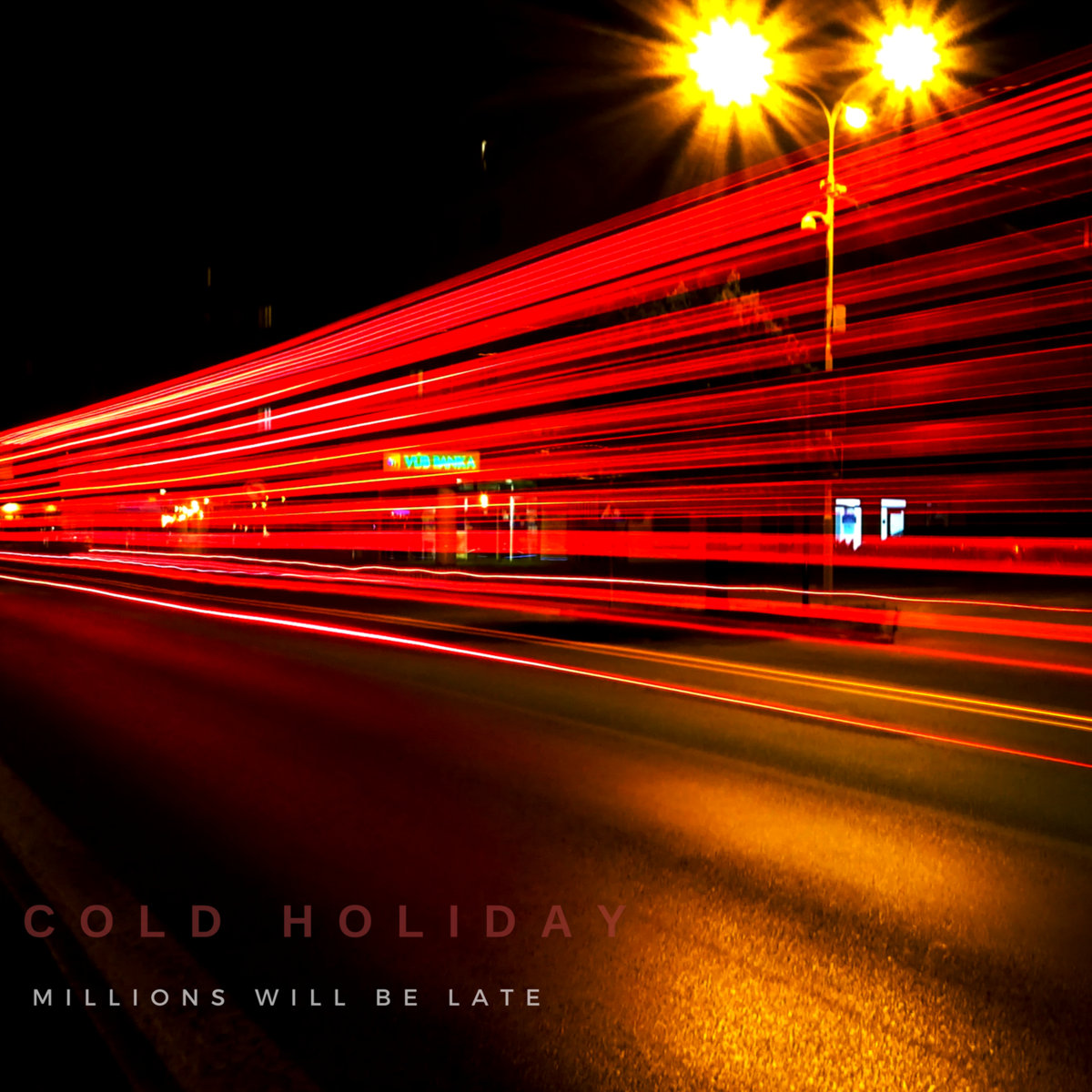 "Cold Holiday ""Millions Will Be Late"" cover"