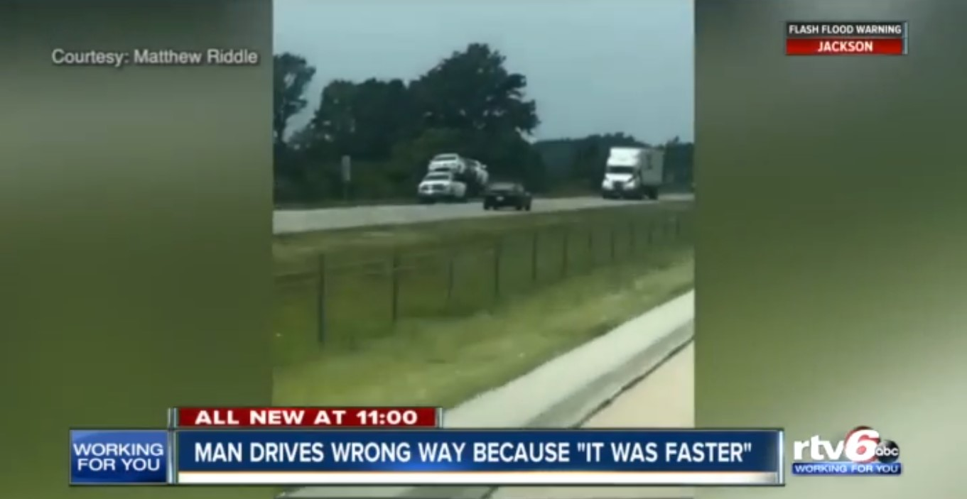 "Man Drives Wrong Way Because ""It Was Faster"""