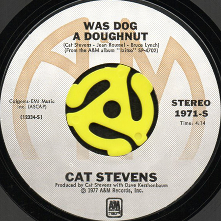 """Record label for """"Was Dog A Doughnut?"""" by Cat Stevens"""