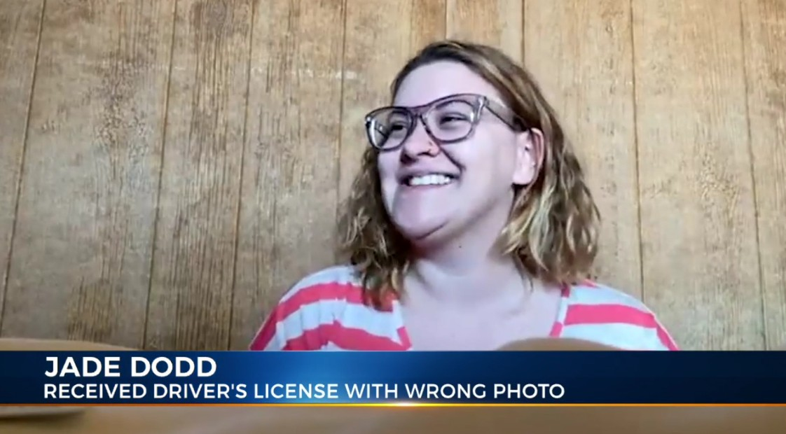Jade Dodd: Received Driver's License With Wrong Photo