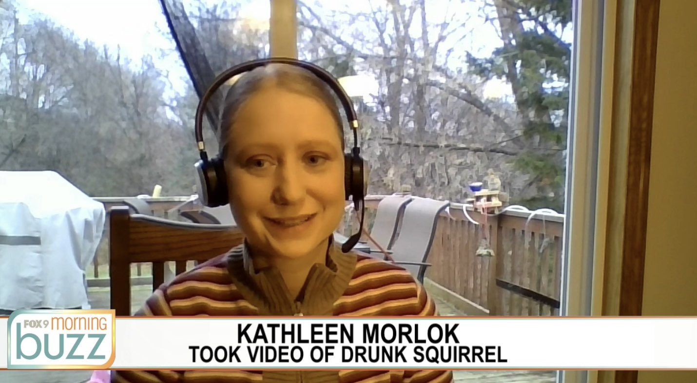 Kathleen Morlok: Took Video of Drunk Squirrel