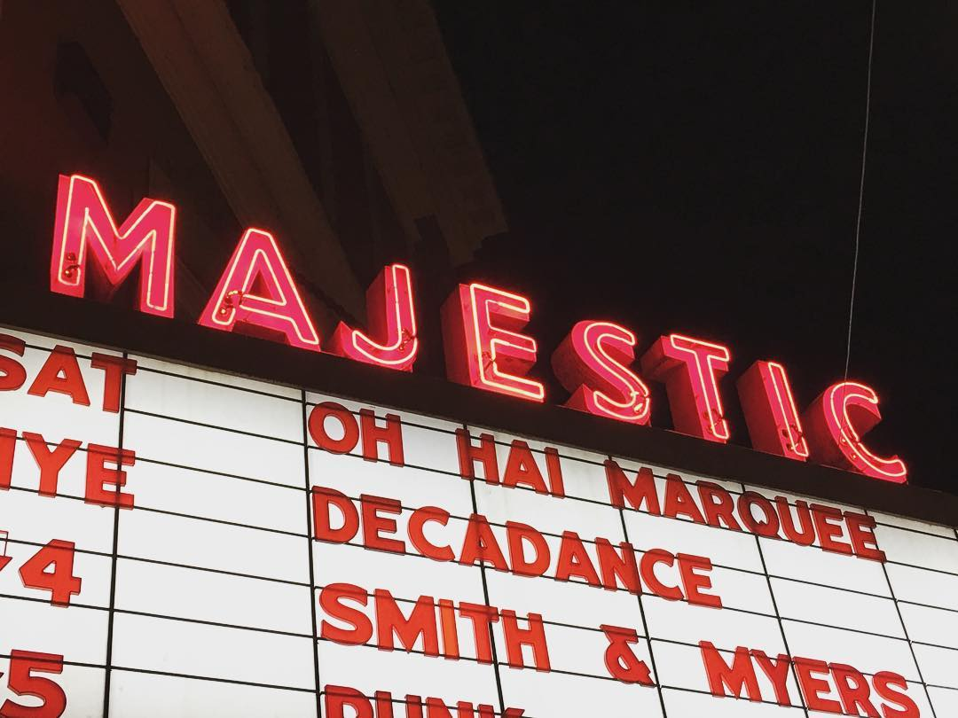 """Majestic Theatre marquee: """"Oh hai marquee"""""""