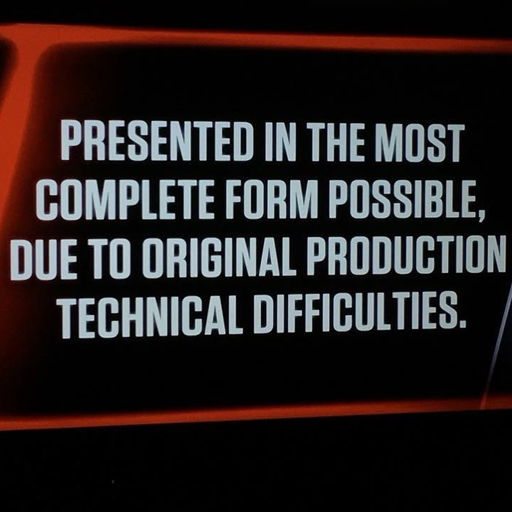"Caption reads: ""Presented in the most complete form possible, due to original production technical difficulties"""