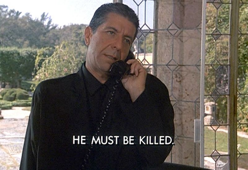 """Leonard Cohen talking on the phone on Miami Vice, saying """"He must be killed."""""""